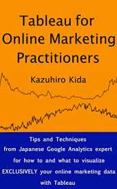 Tableau for Online Marketing Practitioners (English Edition)