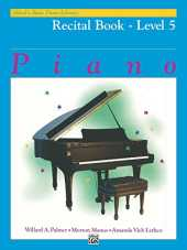 Alfred´s Basic Piano Library - Recital Book 5: Learn to Play with this Esteemed Piano Method (English Edition)