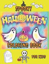Spooky Halloween Coloring Book: Halloween Doodles Coloring Book & Sketchbook for Kids and Toddlers 2020