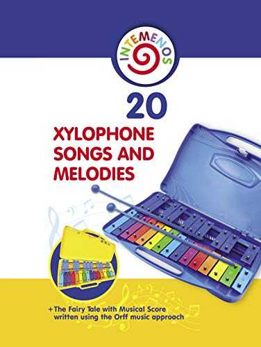 20 Xylophone Songs and Melodies + The Fairy Tale with Musical Score written using the Orff music approach (English Edition)