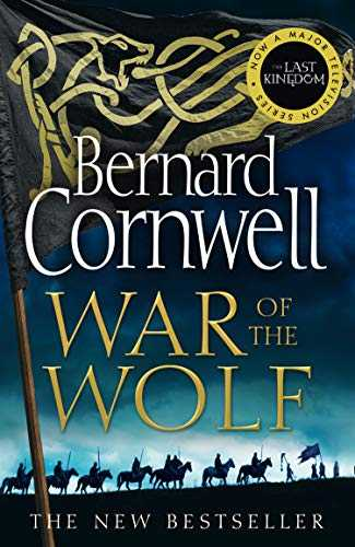 War of the Wolf (The Last Kingdom Series, Book 11) (English Edition)
