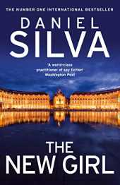 The New Girl: The addictive, new international spy thriller from a New York Times bestselling author (English Edition)