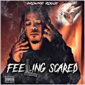 Feeling Scared [Explicit]