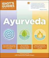 Ayurveda (Idiot´s Guides) (English Edition)