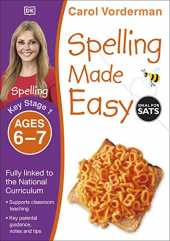 Spelling Made Easy, Ages 6-7 (Key Stage 1): Supports the National Curriculum, English Exercise Book (Made Easy Workbooks)