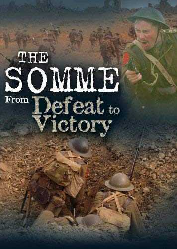The Somme: From Defeat to Victory [Import anglais]