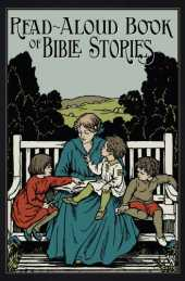 Read-Aloud Book of Bible Stories (English Edition)