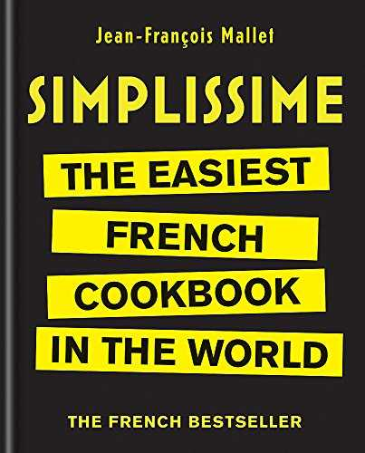 Simplissime: The Easiest French Cookbook in the world
