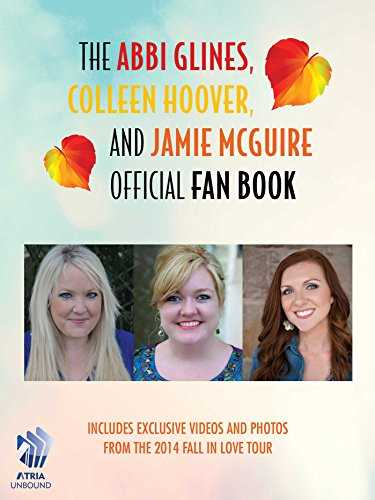 The Abbi Glines, Colleen Hoover, and Jamie McGuire Official Fan Book (English Edition)