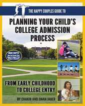 The Happy Couples Guide to Planning Your Child's College Admission Process From Early Childhood to College Entry (English Edition)