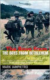 The Boys from Bethlehem: The stories of one town's lost heroes from America's Vietnam experience. (English Edition)