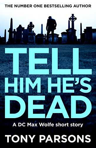 Tell Him He's Dead (English Edition)