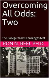 Overcoming All Odds: Two: The College Years: Challenges Met (English Edition)
