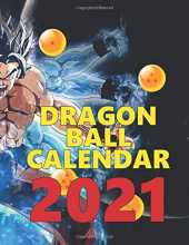 Dragon Ball Calendar: Monthly Colorful Anime Calendar, Pictures, Quotes, Dragon Ball, 8.5' x 11', This'll be my year!