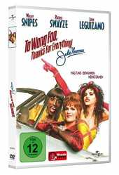 To Wong Foo, Thanks for everything!