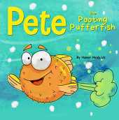 Pete the Pooting Pufferfish: A Story About a Fish Who Poots (Farts) (Farting Adventures Book 11) (English Edition)