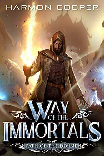 Way of the Immortals: Path of the Divine: A Wuxia/Xianxia Cultivation Novel (English Edition)
