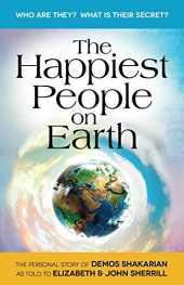 The Happiest People on Earth (English Edition)