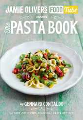 Jamie's Food Tube. The Pasta Book (Jamie Olivers Food Tube 4)