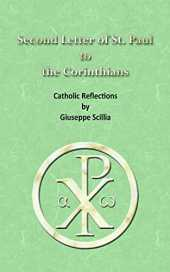 Second Letter of St. Paul to the Corinthians: Catholic Reflections (English Edition)