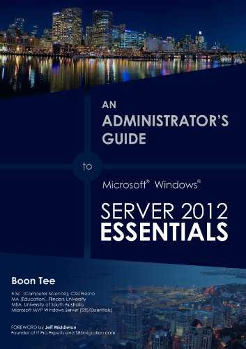 Installing a RDS Server with Windows Server 2012 Essentials (An Administrator's Guide to Microsoft Windows Server 2012 Essentials Book 1) (English Edition)