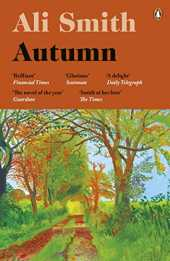 Autumn: SHORTLISTED for the Man Booker Prize 2017 (Seasonal Quartet, Band 1)