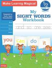 My Sight Words Workbook: Sight Words and Spelling workbook for Kids Ages 6-8 |200 Practice Pages For The 100 Most Common High Frequency Words For Kids ... | Sight Words and Phonics Activity Workbook