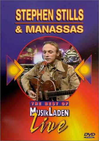 The Best of Musikladen Live: Stephen Stills & Manassas [Import USA Zone 1]