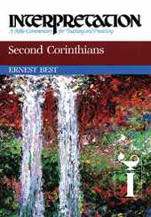 Second Corinthians: Interpretation: A Bible Commentary for Teaching and Preaching (English Edition)