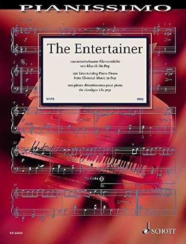 The Entertainer: 100 Entertaining Piano Pieces from Classical Music to Pop