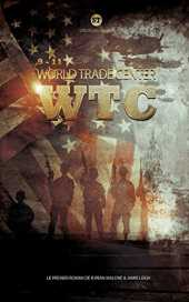 World Trade Center - WTC: Version intégrale tomes 1 et 2