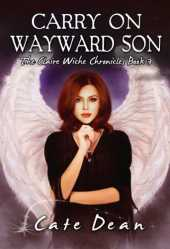 Carry On Wayward Son - The Claire Wiche Chronicles Book 3 (English Edition)