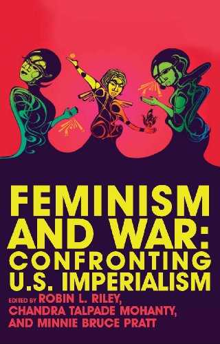 Feminism and War: Confronting US Imperialism (English Edition)