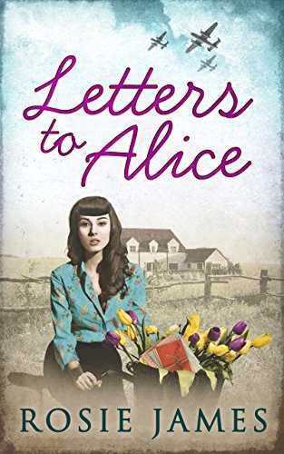 Letters To Alice (The Land Girls of Home Farm Book 1) (English Edition)
