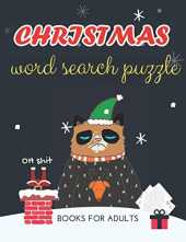 christmas word search puzzle books for adults: Christmas Word Search Books for Adults Large Print:Holiday Fun & Brain Exercise with Challenging Word ... for Clever Kids