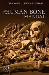The Human Bone Manual (English Edition)
