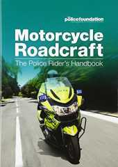 [(Motorcycle Roadcraft: The Police Rider´s Handbook)] [Author: Penny Mares] published on (August, 2013)