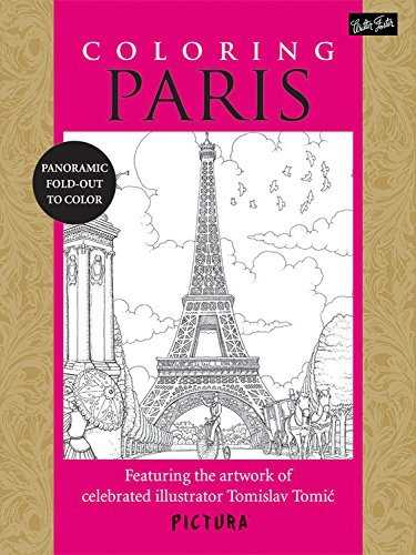 Coloring Paris: Featuring the Artwork of Celebrated Illustrator Tomislav Tomic (Pictura) (2014-02-01)