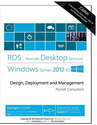 Remote Desktop Services Windows Server 2012 R2: Design, Deployment and Management