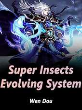 Super Insects Evolving System: Volume 23 (English Edition)
