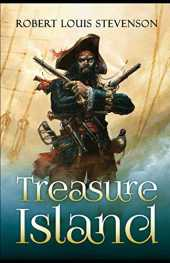 Treasure Island: by Robert Louis Stevenson