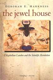 The Jewel House: Elizabethan London and the Scientific Revolution (English Edition)