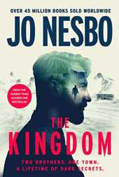 The Kingdom: The new thriller from the no.1 bestselling author of the Harry Hole series (English Edition)