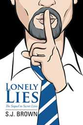 Lonely Lies: The Sequel to Secret Lives (English Edition)