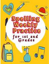 Spelling weekly practice for 1st 2nd Grades: 1st grade spelling workbooks,Learn and Explore,Sight Word Practice Workbook,teaching homeschooling,home activities kids