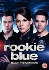 Rookie Blue Season 5: Volume 1 [DVD] [UK Import]