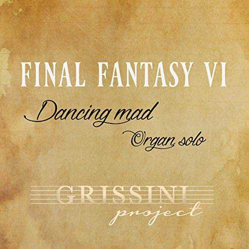 Dancing Mad (From ''Final Fantasy VI'')