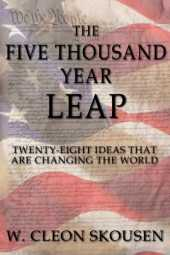 The Five Thousand Year Leap (English Edition)