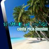 Seashore of Lounge Costa Rica Session