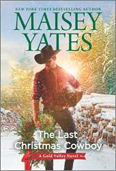The Last Christmas Cowboy (A Gold Valley Novel)